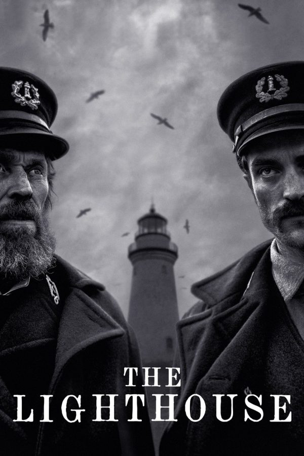 Film Review: The Lighthouse Expands Upon Director Robert Eggers' Unique Visual Style in this Gripping Tale